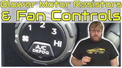 How Blower Motor Resistors & Fan Speed Controls Work • Cars Simplified