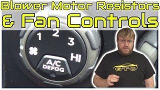 How Blower Motor Resistors & Fan Speed Controls Work • Cars Simplified