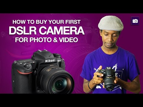 Buying Your First DSLR Camera | Buyers Guide