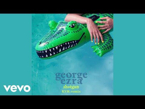 George Ezra - Shotgun KVR Remix