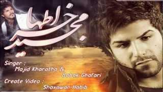 Majid Kharatha F.t  Babak Ghafari Xoshtren Gorane