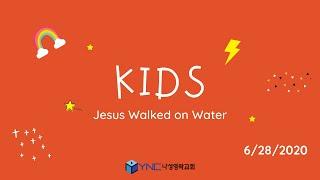 Kids - Jesus Walked on Water