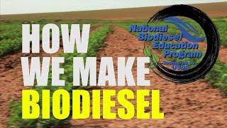 How We Make Biodiesel (2018)