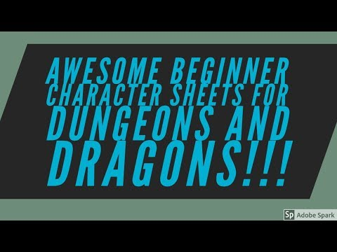AWESOME BEGINNER CHARACTER SHEETS FOR DUNGEONS AND DRAGONS!!!
