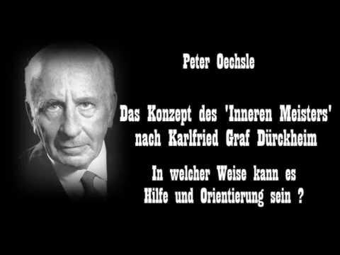 Das Konzept des Inneren Meisters nach Karlfried Graf Dürckheim   In welcher Weise kann es Hilfe und