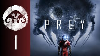 PREY (Nightmare Difficulty) #1: Be careful what you pick up