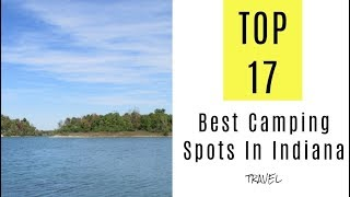 Best Camping Spots In Indiana. TOP 17