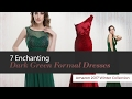 7 Enchanting Dark Green Formal Dresses Amazon 2017 Winter Collection