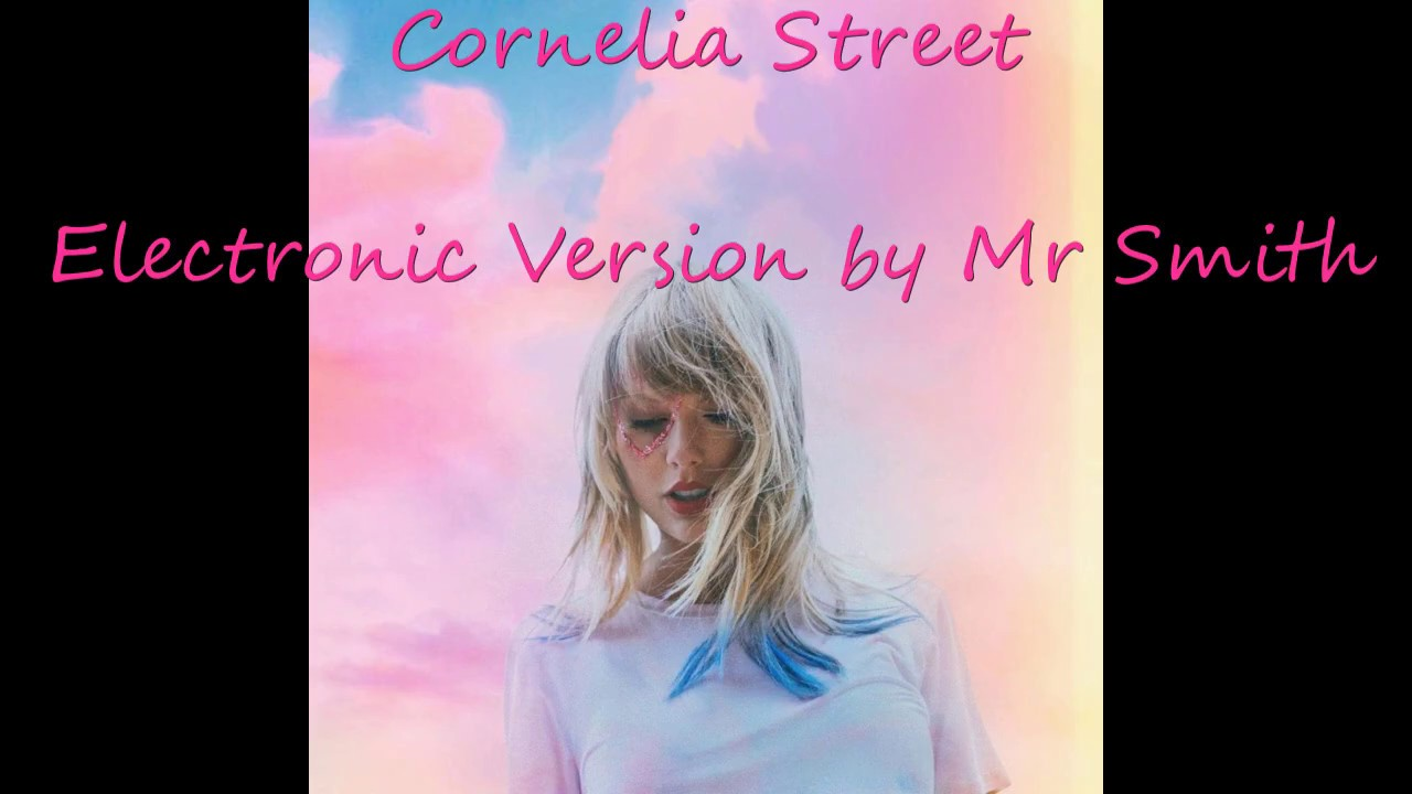 Cornelia Street Electronic Version by Mr Smith