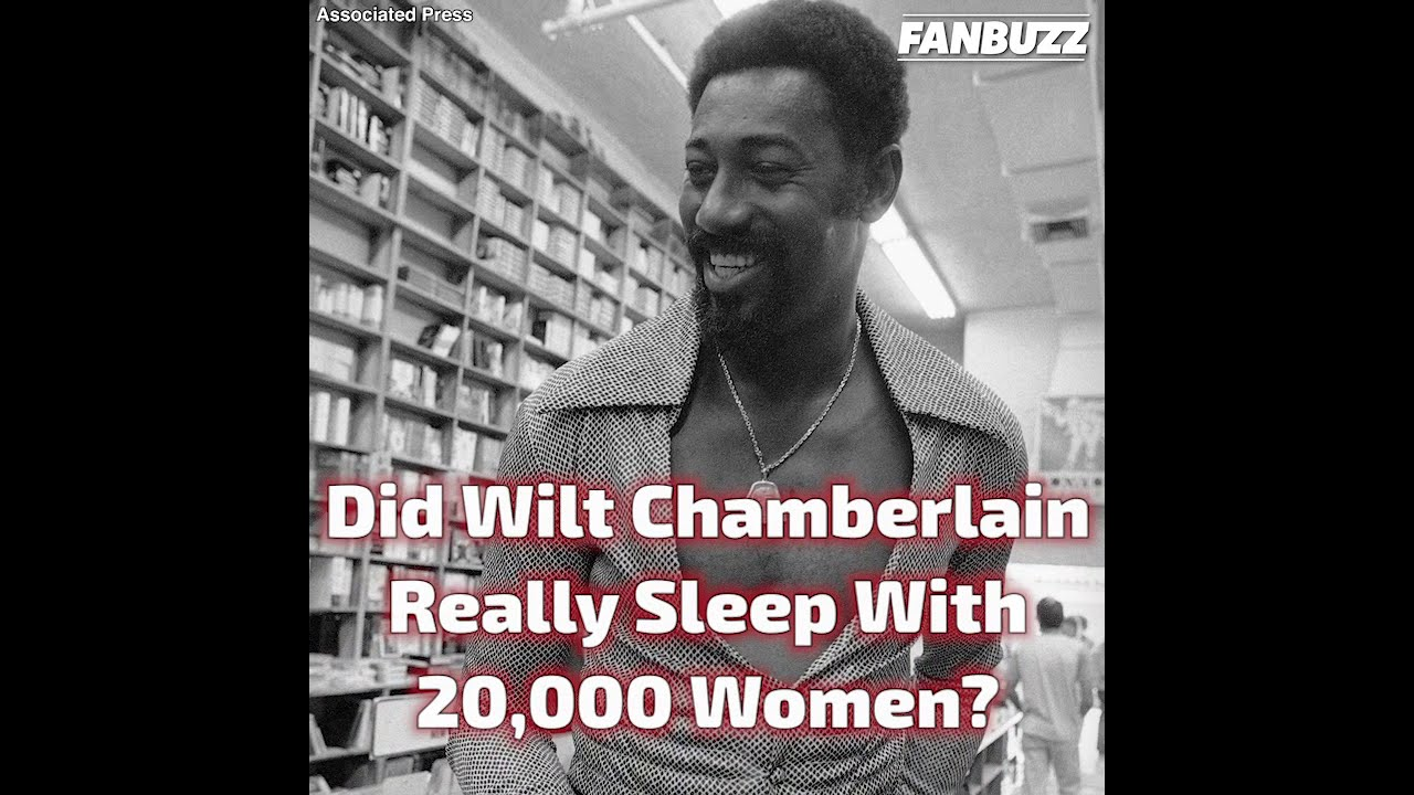 Slept women with chamberlain wilt Complex