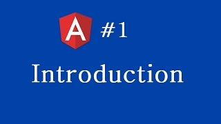 Angular 2 Tutorial - 1 - Introduction