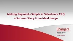 Making Payments Simple in Salesforce CPQ: a Success Story from Ideal Image