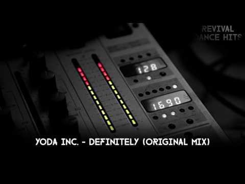 Yoda Inc. - Definitely (Original Mix) [HQ]