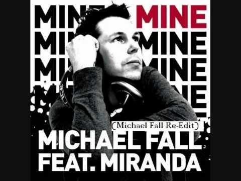 Michael Fall Feat. Miranda - Mine (Michael Fall Re-Edit)