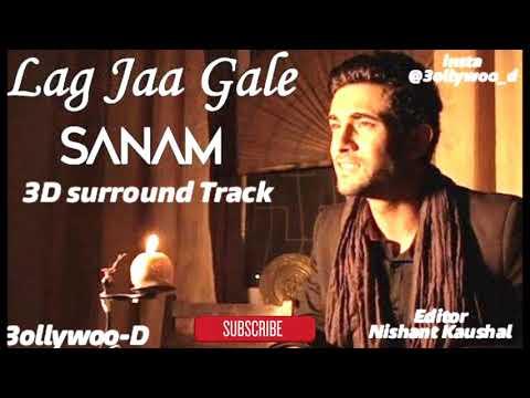 Lag Ja Gale (Acoustic) - 3D Surround Track ( Use Headphones )