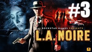 L.A Noire Gameplay Playthrough #3 - Buyer Beware (PC)