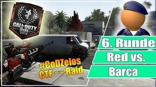 #CoDZelos FINALE // Red vs Barca // 6. Runde CTF auf Raid