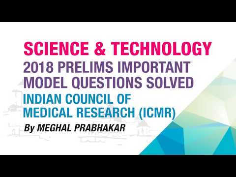 INDIAN COUNCIL OF MEDICAL RESEARCH (ICMR) | PRELIMS IMPORTANT MODEL QUESTION SOLVED | NEO IAS