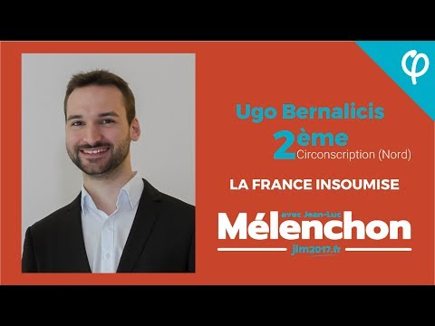 Ugo Bernalicis - France Insoumise - 2eme circonscription nord