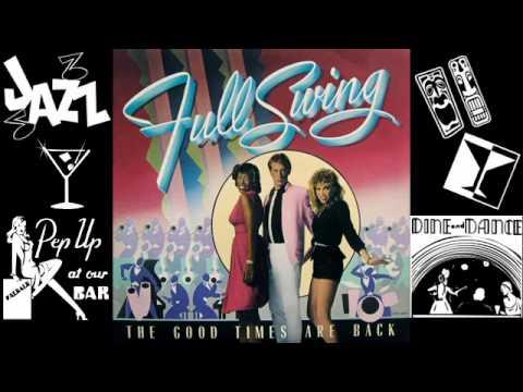 Full Swing - The Good Times Are Back (1982),FULL