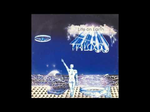 "Trilogy (AUS) ""Life On Earth"" (1985 Full Album)"