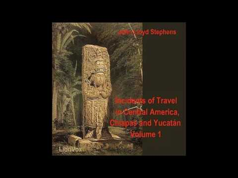 Incidents of Trave 21~25 by John Lloyd Stephens #audiobook