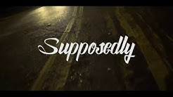 Self Provoked - Supposedly (Official Video) Prod. Louden