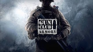 Gun Club Armory - Gameplay Android [1080p]