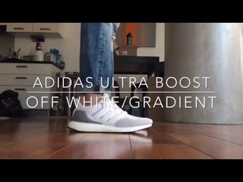 Adidas Ultra boost 'Off White Gradient' Quick on feet YouTube