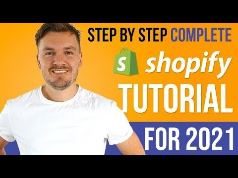 Shopify Tutorial 2020 For Beginners - Step By Step Guide How To Set Up A Shopify Store