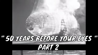 """"""" 50 YEARS BEFORE YOUR EYES """" PART 2  1900-1950 DOCUMENTARY FILM  90284"""