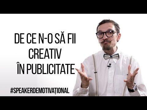 Speaker Demotivațional - De ce n-o să fii creativ în publicitate