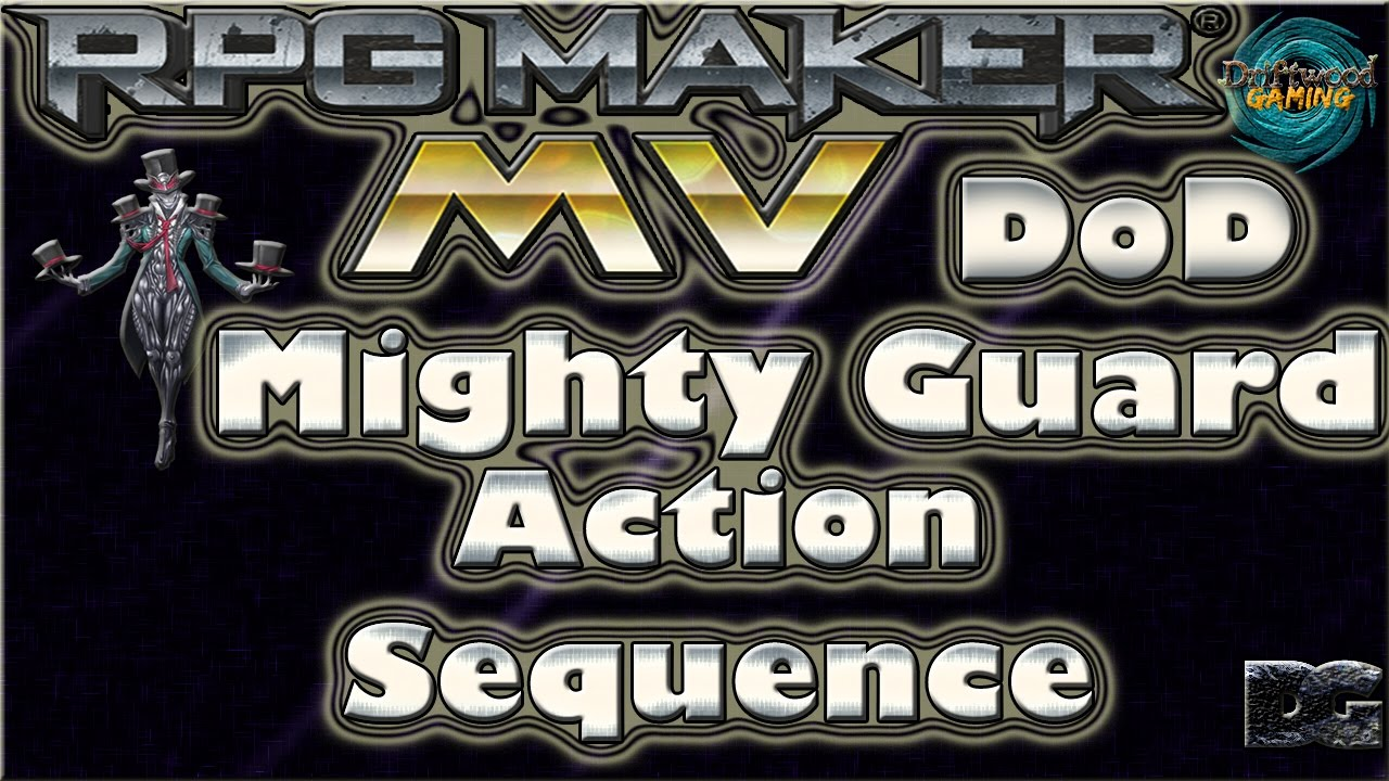 DoD - Mighty Guard - Action Sequence - RPG Maker MV
