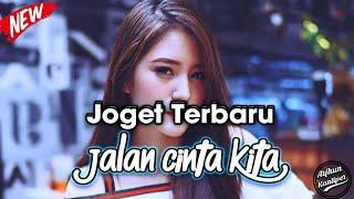 JOGET-ENAK_JALAN CINTA KITA ( Remix Arjhun Kantiper ) Arkez Sound System Full Mp3