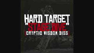 Hard Target - Stage Dive (Cryptic Wisdom DISS)