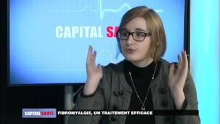 Capital Santé : Fibromyalgie, un traitement efficace