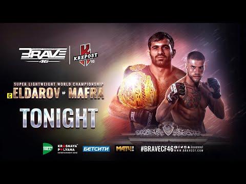 BRAVE CF 46: READY FOR WAR | ELDAR ELDAROV VS LEONARDO MAFRA