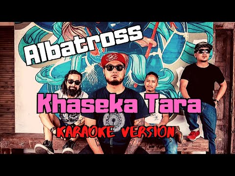 Khaseka Tara - Albatross (Karaoke Version)