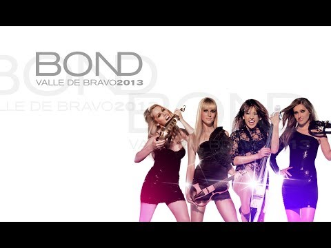 Bond - Valle de bravo 2013
