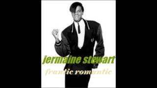 JERMAINE STEWART   Frantic Romantic written by P  Glass, A  Glass and N M  Walden