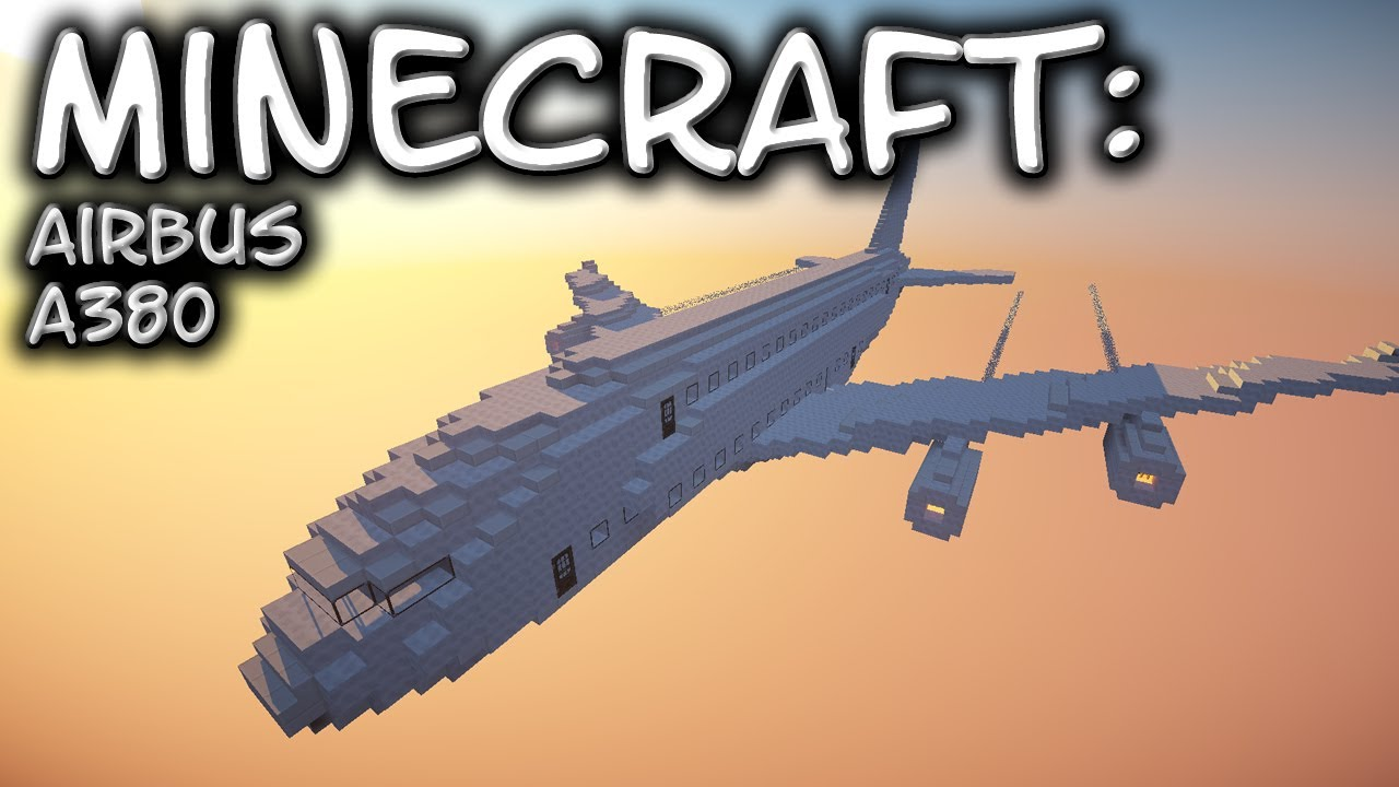 Minecraft Airbus A380 Tutorial YouTube