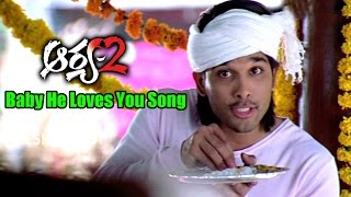 Arya 2 Songs - Baby He Loves You - Allu Arjun, Kajal Aggarwal, Navdeep - Ganesh Videos