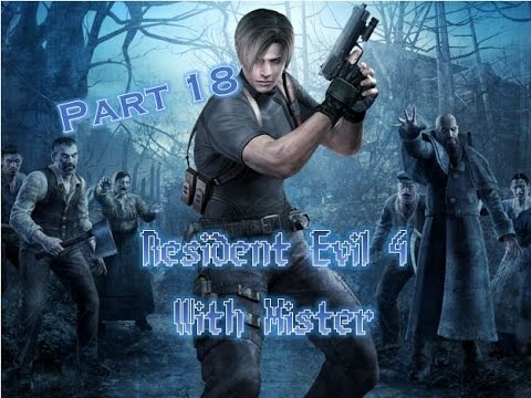 Let's Play Resident Evil 4/Biohazard 4 HD 60FPS with the Mister Part 18