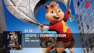 Satisfya | Imran Khan (Official Music) | Chipmunks Version