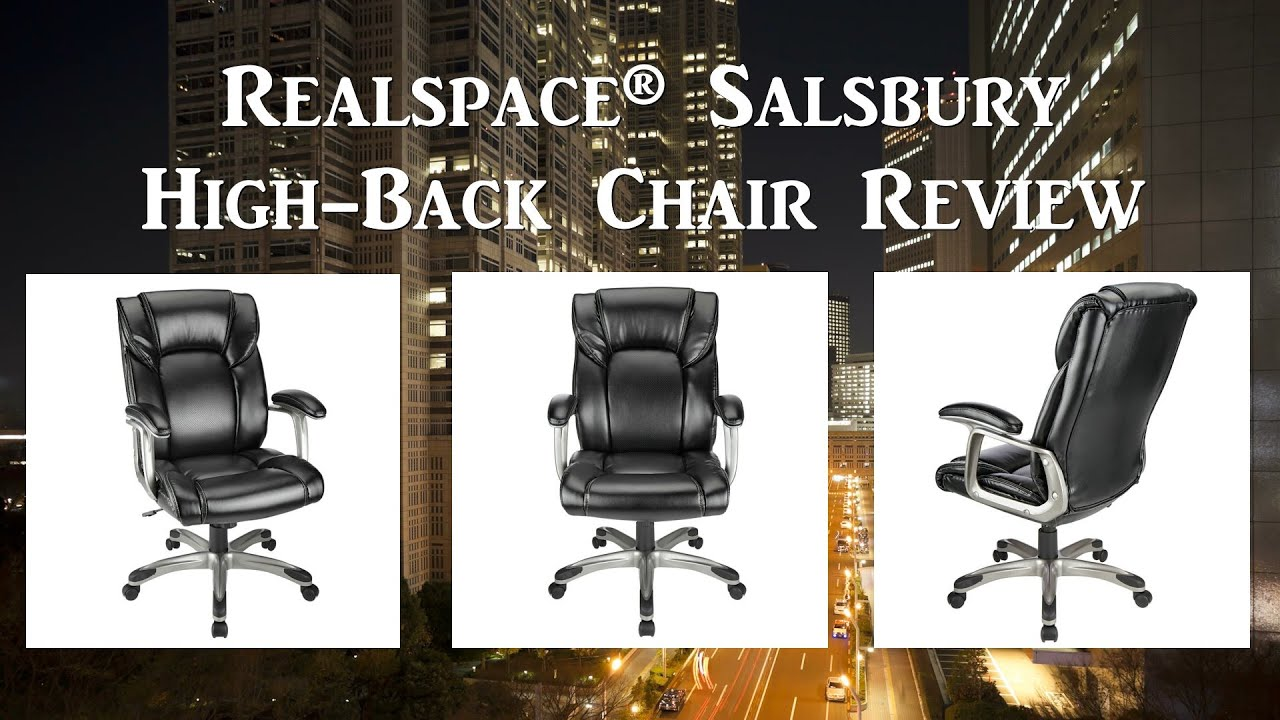 Realspace Salsbury fice Chair Review