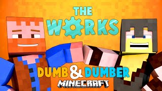 Minecraft: Dumb & Dumber ★ The Works (Part 2)