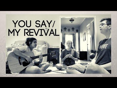 You Say/My Revival - Lauren Daigle mashup (Cooper Moring x Skylar Russel x Taylor Garza)