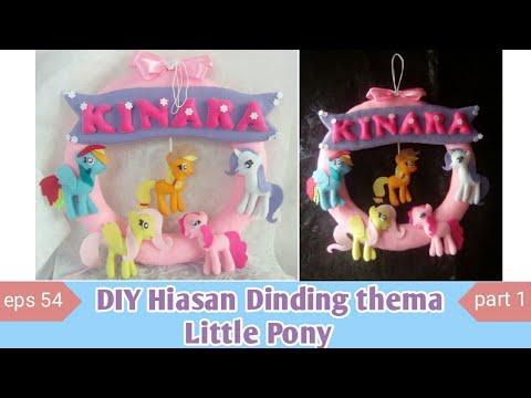 Cara membuat Hiasan dinding tema little pony / kreasi kain flanel / eps54 part 1