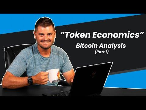 """""""Token Economics"""" - Bitcoin Fundamental Analysis (Part 1)"""