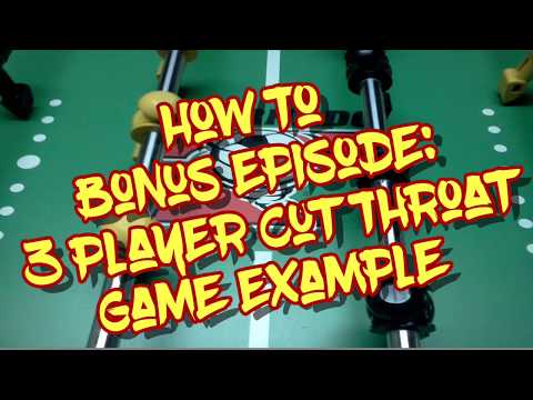 How To Play 1 vs 2 Cut Throat Foosball | 3 Player FOOSBALL | TGiF Example Game, Rules in Description